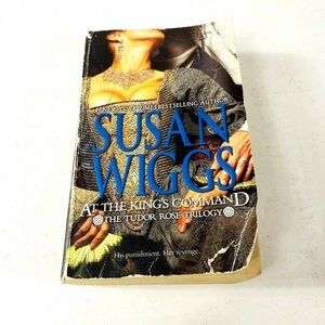 At the Kings Command Susan Wiggs Tudor Rose Book
